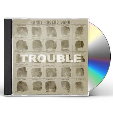 Randy Rogers TROUBLE CD