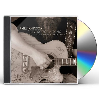 Jamey Johnson LIVING FOR A SONG: TRIBUTE TO HANK COCHRAN CD