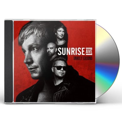 Sunrise Avenue UNHOLY GROUND: DELUXE EDITION CD