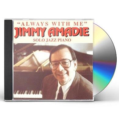 Jimmy Amadie ALWAYS WITH ME CD