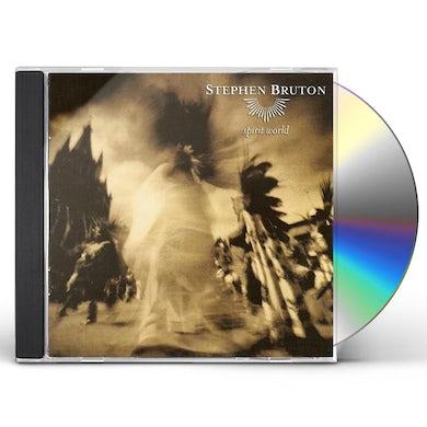 Stephen Bruton SPIRIT WORLD CD