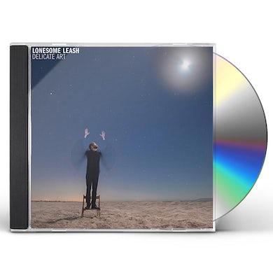 Lonesome Leash DELICATE ART CD