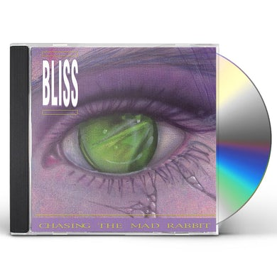 Bliss CHASING THE MAD RABBIT CD