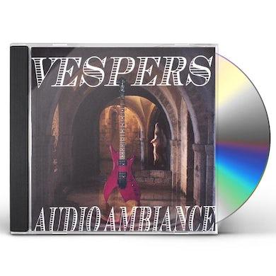 Vespers AUDIO AMBIANCE CD