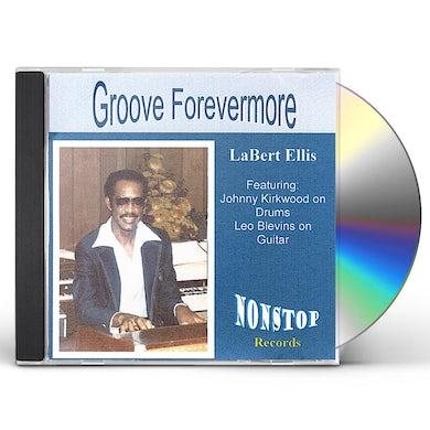LaBert Ellis GROOVE FOREVERMORE CD