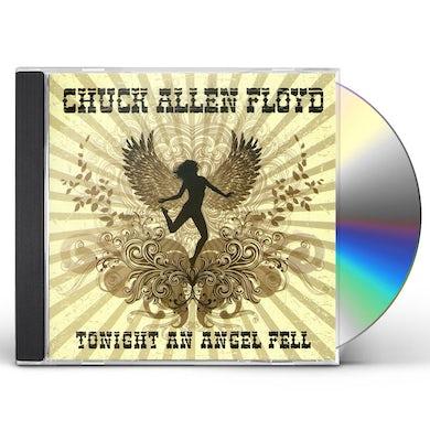 Chuck Allen Floyd TONIGHT AN ANGEL FELL CD