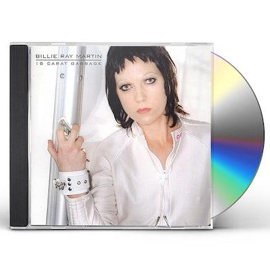 Billie Ray Martin 18 CARAT GARBAGE CD