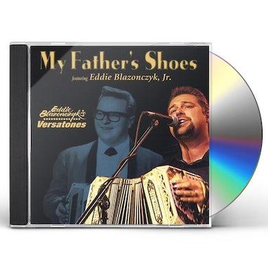 Eddie Blazonczyk's Versatones MY FATHERS SHOES CD