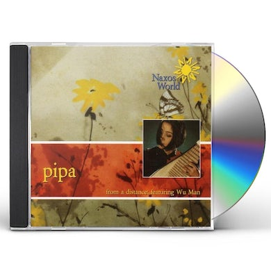 Wu Man PIPA: FROM A DISTANCE CD