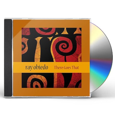 Ray Obiedo THERE GOES THAT CD