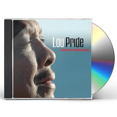 Lou Pride KEEP ON BELIEVING CD