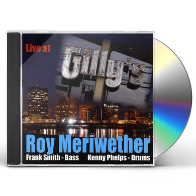Roy Meriwether LIVE AT GILLY'S CD