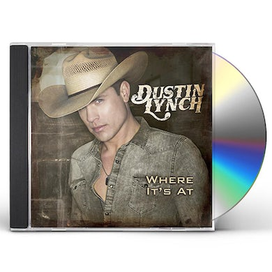 Dustin Lynch WHERE IT'S AT CD