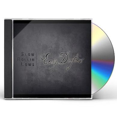 Slow Rollin' Lows EASY DRIFTIN' CD