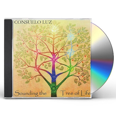 Consuelo Luz SOUNDING THE TREE OF LIFE CD