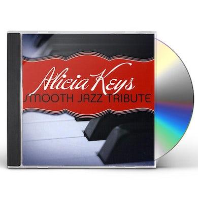 Smooth Jazz All Stars ALICIA KEYS SMOOTH JAZZ TRIBUTE CD