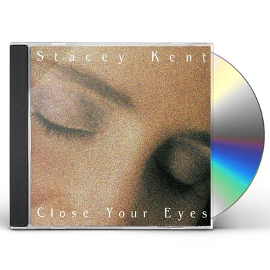 Stacey Kent CLOSE YOUR EYES CD