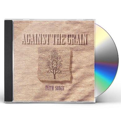 Against The Grain FAITH SONGS CD