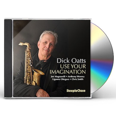 Dick Oatts USE YOUR IMAGINATION CD