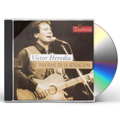 Victor Heredia INFORME DE LA SITUACION CD