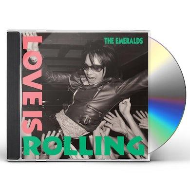 Emeralds LOVE IS ROLLING CD