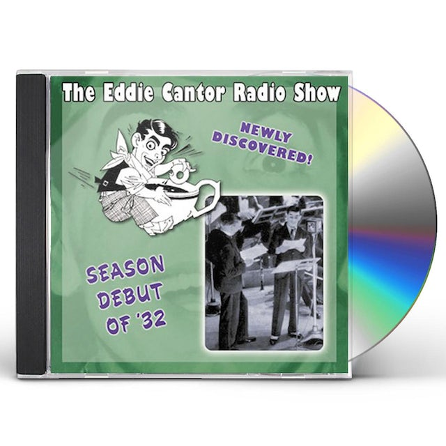 Eddie Cantor SEASON DEBUT OF '32-E.CANTOR CD
