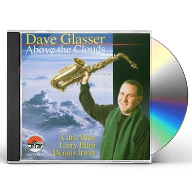 Dave Glasser ABOVE THE CLOUDS CD