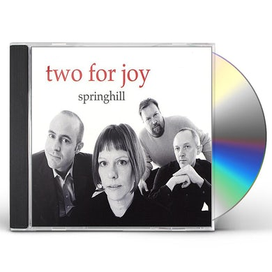SPRINGHILL TWO FOR JOY CD