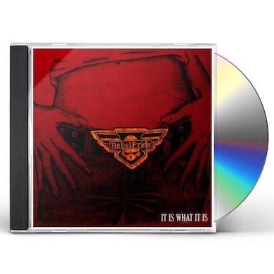 Rebel Pride IT IS WHAT IT IS CD