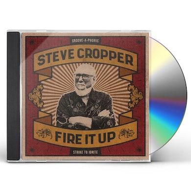 Steve Cropper Fire It Up CD