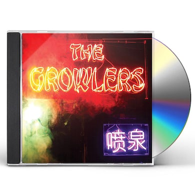 The Growlers CHINESE FOUNTAIN CD