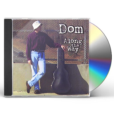 Dom ALONG THE WAY CD