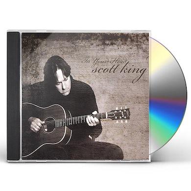 Scott King IN YOUR HEAD CD