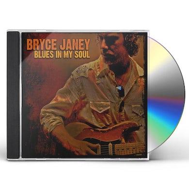 Bryce Janey BLUES IN MY SOUL CD