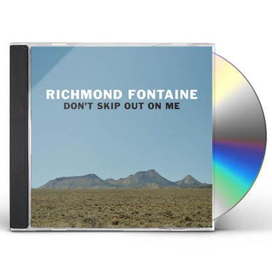 Richmond Fontaine DON'T SKIP OUT ON ME CD