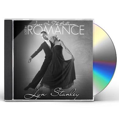 Lyn Stanley JAZZ IN THE BALLROOM-LOST IN ROMANCE CD