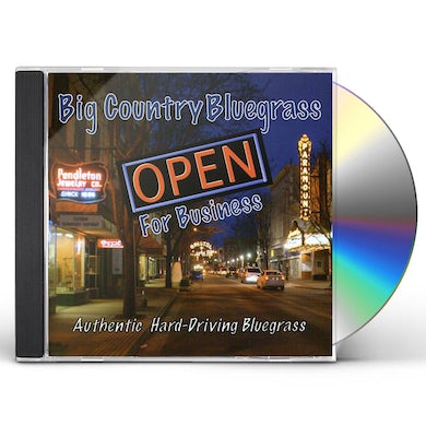 Big Country Bluegrass OPEN FOR BUSINESS CD