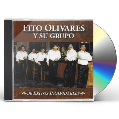 Fito Olivares 30 EXITOS INOLVIDABLES CD