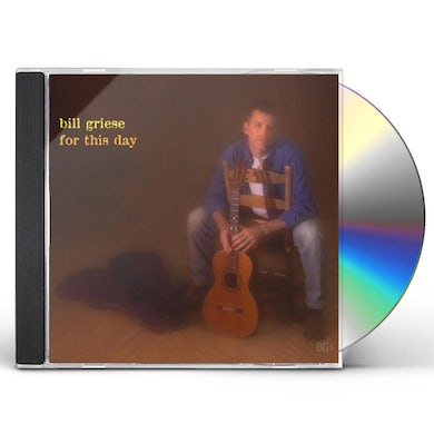 Bill Griese FOR THIS DAY CD