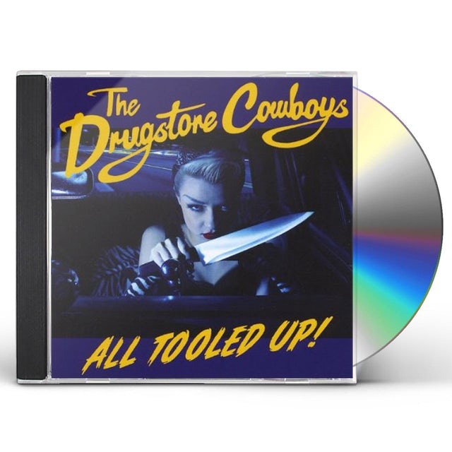 Drugstore Cowboys ALL TOOLED UP CD