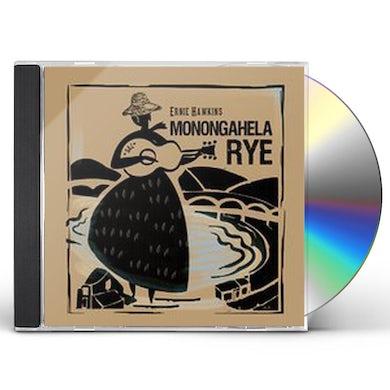 Ernie Hawkins MONONGAHELA RYE CD