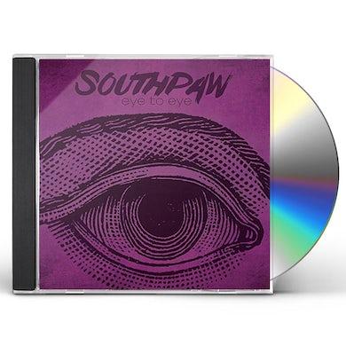 Southpaw EYE TO EYE CD