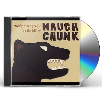 Mostly Other People Do The Killing MAUCH CHUNK CD