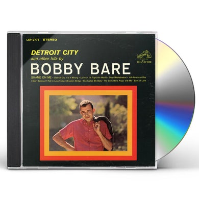 DETROIT CITY & OTHER HITS BY BOBBY BARE CD