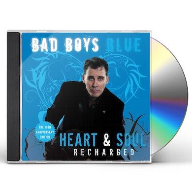 Bad Boys Blue HEART & SOUL (RECHARGED) CD