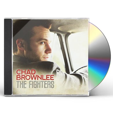 Chad Brownlee FIGHTERS CD