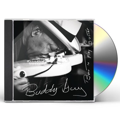 Buddy Guy BORN TO PLAY GUITAR CD