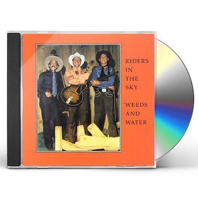 Riders In the Sky WEEDS & WATER CD