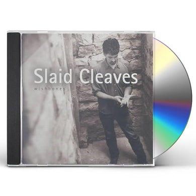 Slaid Cleaves WISHBONES CD