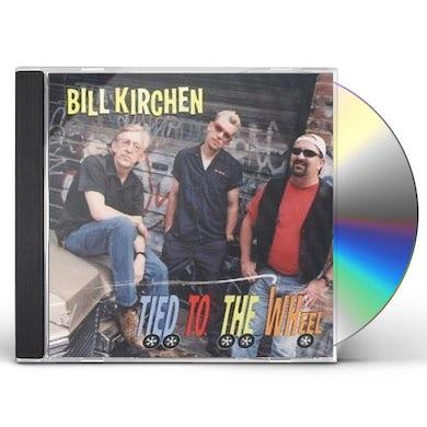 Bill Kirchen TIED TO THE WHEEL CD